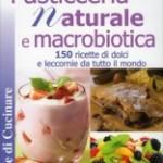Pasticceria naturale e macrobiotica