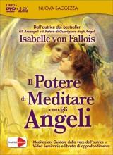 Il potere di meditare con gli angeli