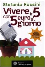 Vivere in 5 con 5 euro al giorno