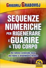 Le sequenze numeriche per rigenerare e guarire il tuo corpo